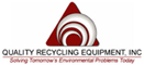 Quality Recycling Equipment  Inc.