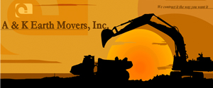 A & K Earth Movers, Inc.