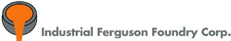 Industrial Ferguson Foundry Corp.