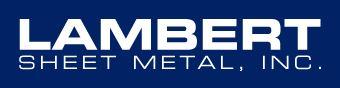 Lambert Sheet Metal, Inc.