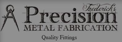 Fredericks Precision Metal Fabrication