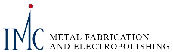 IMC Metal Fabrication and Electropolishing