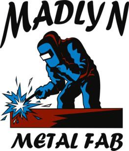 Madlyn Metal Fab LLC