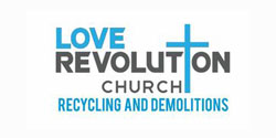 Love Revolution Church Recycling And Demolitions