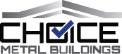 Choice Metal Buildings