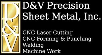 D&V Precision Sheet Metal, Inc.