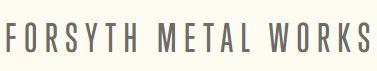 Forsyth Metal Works LLC