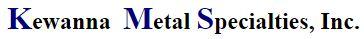 Kewanna Metal Specialties, Inc.