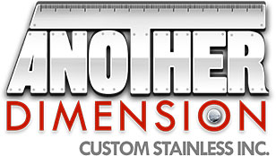 Another Dimension Custom Stainless Inc.