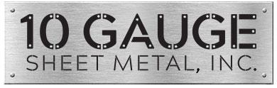 10 Gauge Sheet Metal, Inc.