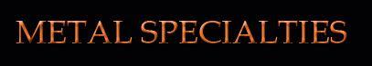 Metal Specialties, Chartered
