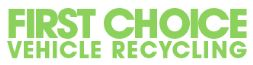 First Choice Vehicle Recycling