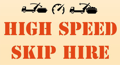 High Speed Skip Hire