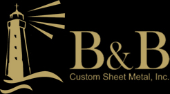 B&B Custom Sheet Metal, Inc.