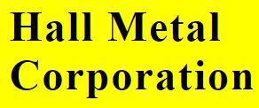 Hall Metal Corp.