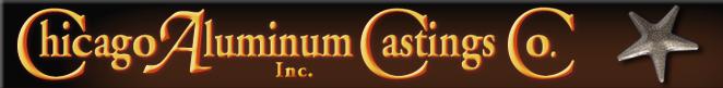 Chicago Aluminum Casting Co., Inc.