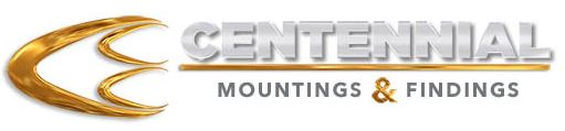 Centennial Mountings and Findings