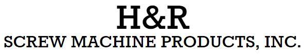 H & R Screw Machine Products, Inc.