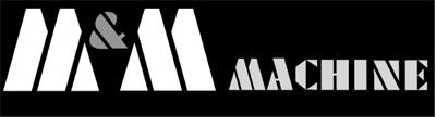 M & M Machine