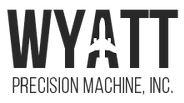 Wyatt Precision Machine, Inc.