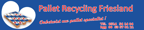 Pallet Recycling Friesland