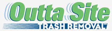 Outta Site Trash Removal Inc.