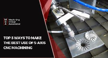 5 Axis CNC Machining