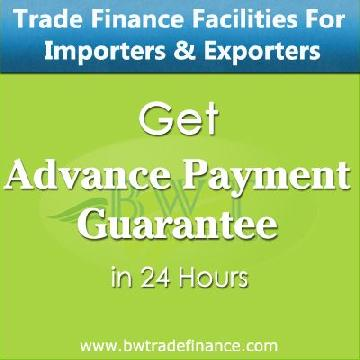 Advance Payment Guarantee for Importers & Exporters | Bronze Wing Trading L.L.C.