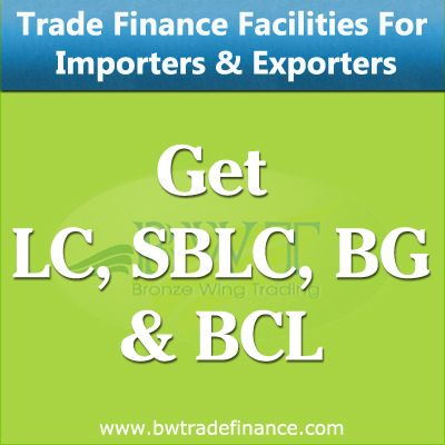 Avail LC, SBLC, BG, BCL for Importers & Exporters