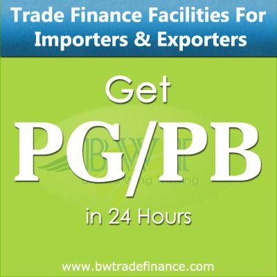 Avail Advance PG/PB for Importers & Exporters