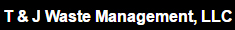 T & J Waste Management