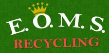 E.O.M.S. Recycling